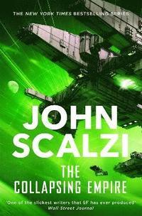 The collapsing empire / John Scalzi.