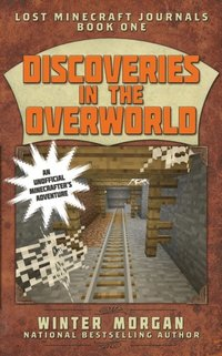 Discoveries in the Overworld (e-bok)