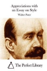 pater appreciations with an essay on style