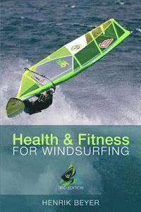 Health & Fitness for Windsurfing