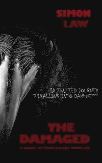 The Damaged (h�ftad)