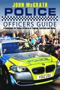 Police Officers Guide: A Handbook for Police Officer's of England, Scotland and Wales