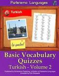 Parleremo Languages Basic Vocabulary Quizzes Turkish - Volume 2