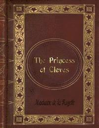Madame de La Fayette - The Princess of Cleves