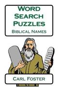 Word Search Puzzles: Biblical Names
