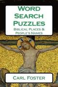 Word Search Puzzles: Biblical Places & People's Names
