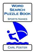 Word Search Puzzle Book: Sports Names