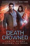 Death Crowned: An Urban Fantasy Series