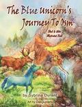 The Blue Unicorn's Journey to Osm Black and White: Illustrated Book