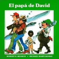 El Papa de David = David's Father (h�ftad)