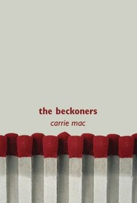 The Beckoners (inbunden)