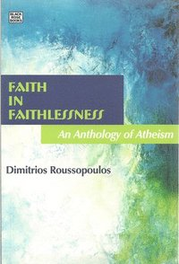 Faith In Faithlessness (h�ftad)