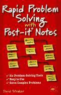 Rapid Problem Solving with Post-it Notes (h�ftad)