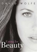 Eating for Beauty (h�ftad)