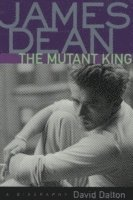 James Dean, the Mutant King (inbunden)