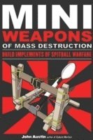 Miniweapons of Mass Destruction (h�ftad)
