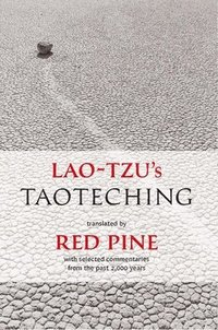 Lao-Tzu's Taoteching: With Selected Commentaries from the Past 2,000 Years (h�ftad)