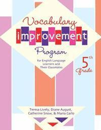 Vocabulary Improvement Program for English Language Learners and Their Classmates, 5th Grade (h�ftad)