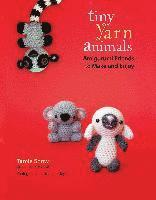 Tiny Yarn Animals: Amigurumi Friends to Make and Enjoy (h�ftad)
