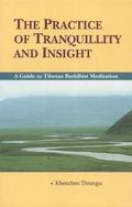 The Practice Of Tranquillity And Insight