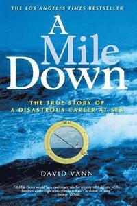 A Mile Down (inbunden)