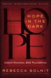 Hope in the Dark (h�ftad)