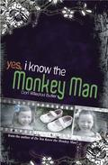 Yes, I Know the Monkey Man