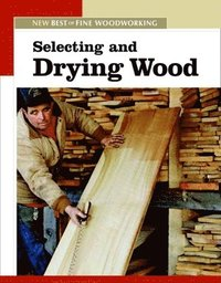 Selecting and Drying Wood (h�ftad)
