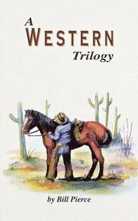 A Western Trilogy (h�ftad)