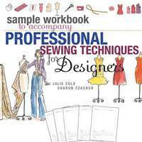 Sample Workbook to Accompany Professional Sewing Techniques for Designers (h�ftad)