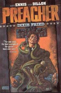 Preacher: Dixie Fried: Featuring Cassidy: Blood & Whiskey: A Tale from the Good Ol' Days (h�ftad)