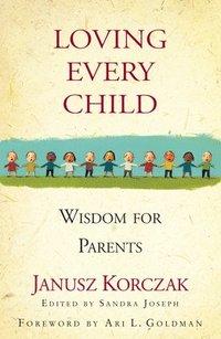 Loving Every Child (inbunden)