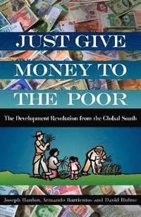 Just Give Money to the Poor (h�ftad)