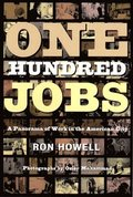 One Hundred Jobs: A Panorama of Work in the American City
