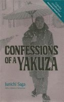 Confessions of a Yakuza (h�ftad)