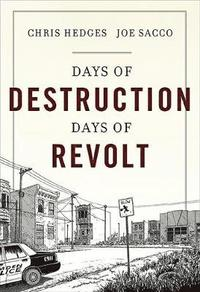 Days of Destruction, Days of Revolt (inbunden)