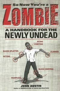 So Now You're a Zombie (h�ftad)