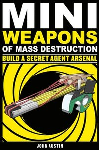 Mini Weapons of Mass Destruction 2 (h�ftad)