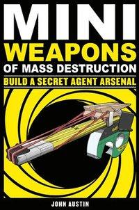 Mini Weapons of Mass Destruction 2 (h�ftad)
