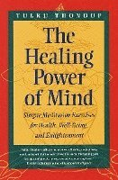 The Healing Power of Mind (h�ftad)