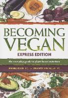 Becoming Vegan Express (h�ftad)