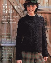 Vintage Knits: 30 Knitting Designs from Rowan for Women and Men (inbunden)
