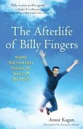 Afterlife of Billy Fingers (h�ftad)