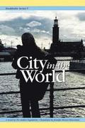 Stockholm Series V: City in the World