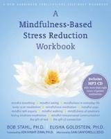 A Mindfulness-based Stress Reduction Workbook (h�ftad)