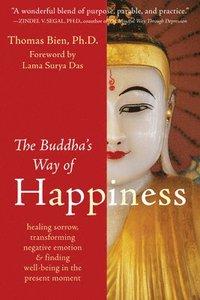 The Buddha's Way of Happiness (h�ftad)