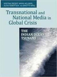 Transnational and National Media in Global Crisis