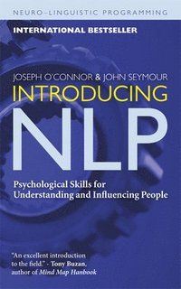 Introducing NLP: Psychological Skills for Understanding and Influencing People (h�ftad)