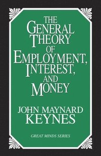 General Theory Of Employment, Interest And Money (h�ftad)
