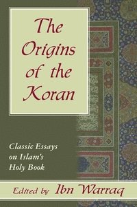 The Origins of the Koran (inbunden)